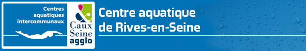 B3 Les activités de la piscine de Rives-en-Seine (Caudebec-en-Caux)