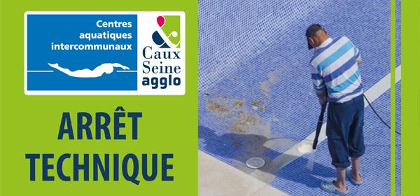 Arrêt technique piscine Caux vallée de Seine