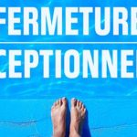 piscine fermeture exceptionnelle